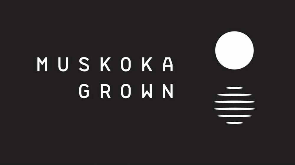 Muskoka Grown | Brand